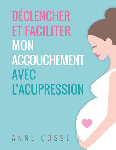 acupression pour l'accouchement
